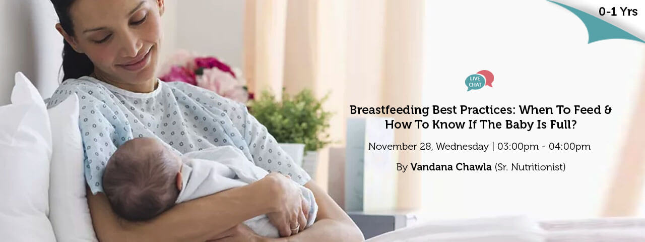 Breastfeeding Best Practices When To Feed How To Know If The Baby Is Full
