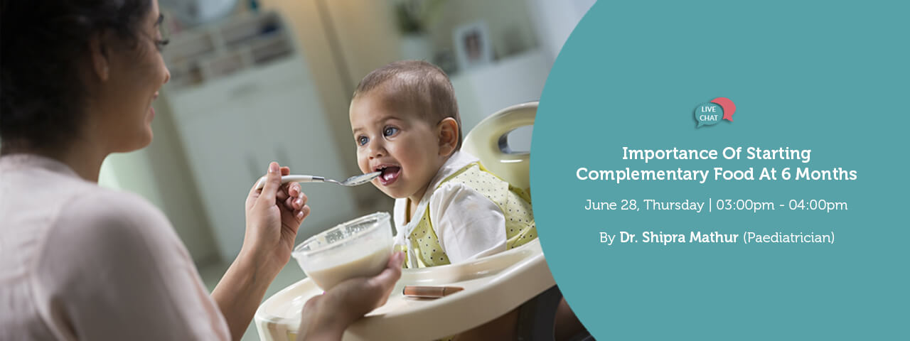 Importance of starting complimentary foods at 6 months