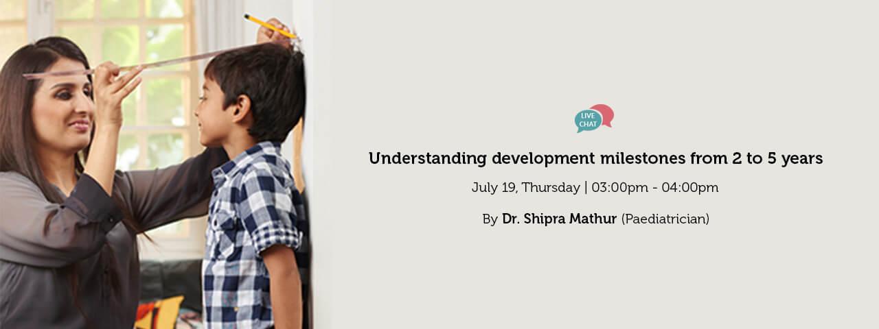 Understanding Developmental Milestones from 2 to 5 Years