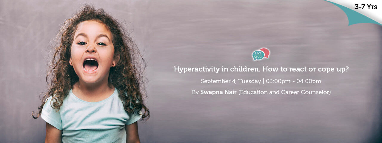 Hyperactivity in children How to react or cope up