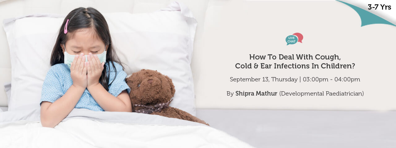 How to deal with Cough Cold and Ear Infections In Children