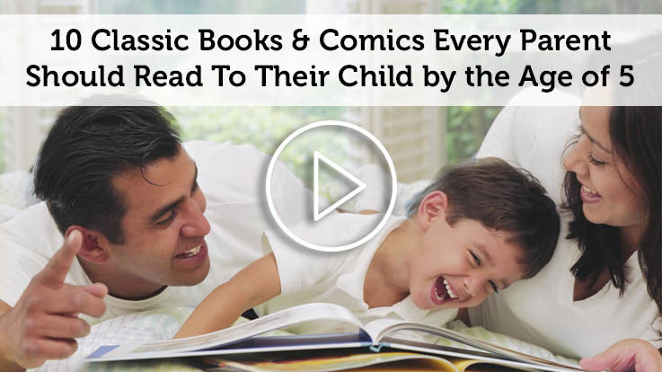 10 Classic Books Comics Every Person Should Read to their Child by the Age of 5