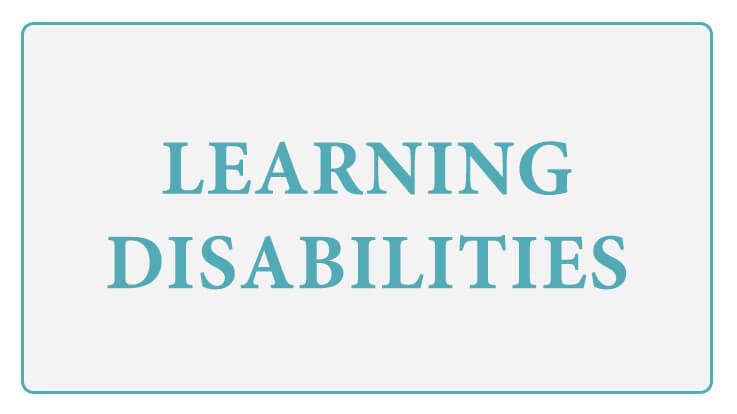 Learning Disabilities Causes Symptoms Tips to Cope up