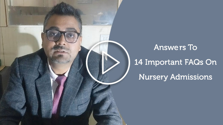 14 FAQs on Nursery School Admissions 2019 20 in Delhi State
