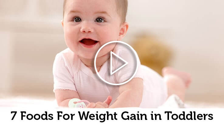 7 Foods For Weight Gain in Toddlers