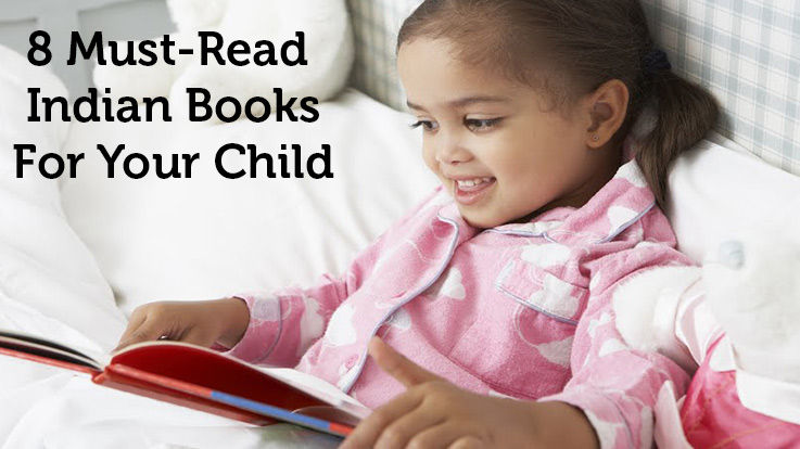 8 Must Read Indian Books For Your Child