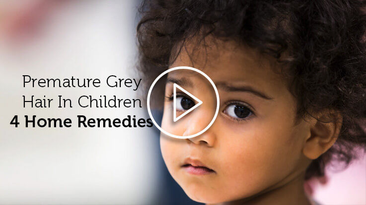 Grey Hair In Children 4 Home Remedies