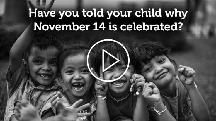 Have you told your child why November 14 is celebrated