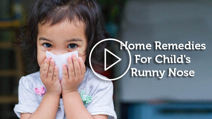Home Remedies for Childs Runny Nose