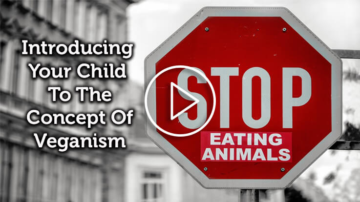 Introducing Your Child To The Concept of Veganism
