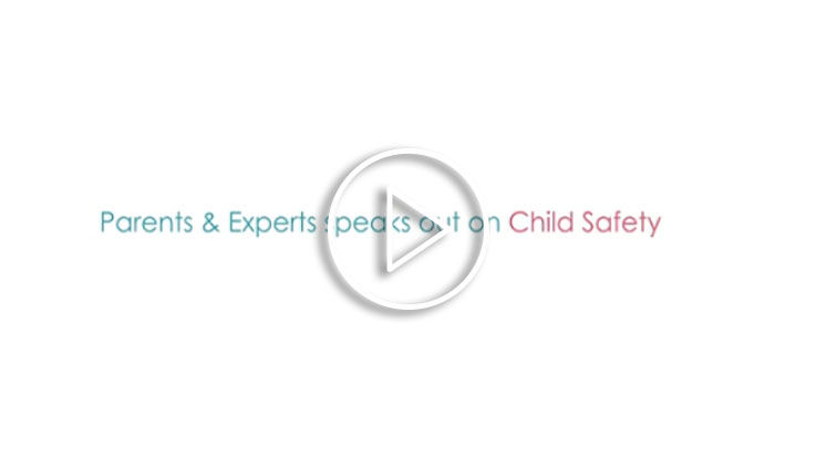 Parents Experts speak out on Child Safety