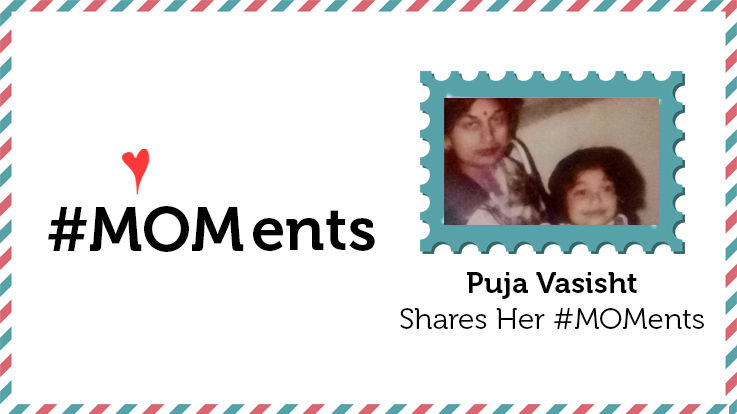 Puja Vasisht Shares Her MOMents